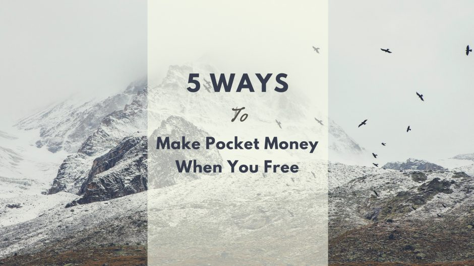 Ways to earn some moneys